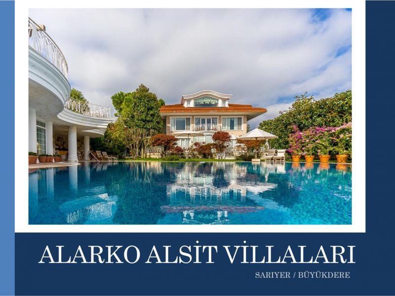 Sarıyer SATILIK VİLLA Alsit Villaları 2.000m2 Arsa 900m2 Kapalı Alanlı
